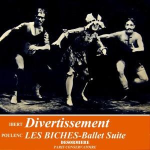 Album Divertissement & Les Biches Ballet Suite from Paris Conservatoire Orchestra