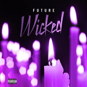 Listen to Wicked song with lyrics from Future
