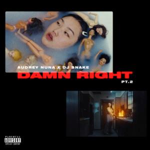 Album damn Right Pt. 2 from AUDREY NUNA