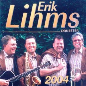 Erik Lihms Orkester的專輯2004