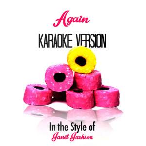 Karaoke - Ameritz的專輯Again (In the Style of Janet Jackson) [Karaoke Version] - Single