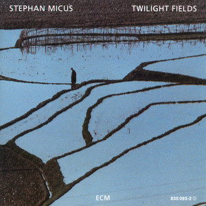 Twilight Fields 1988 Stephan Micus