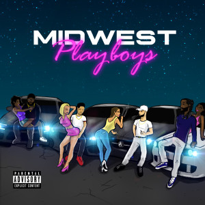 Album Midwest Playboys (Explicit) from J Woods