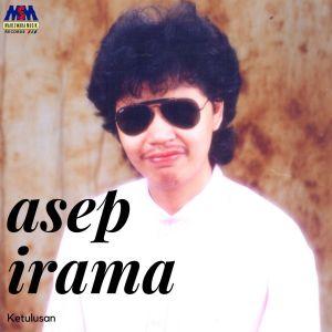 Ketulusan dari Asep Irama