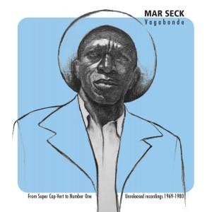 Album Vagabonde (From Super Cap-Vert to Number One, Unreleased recordings 1969-1980) from Mar Seck