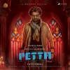Anirudh Ravichander Album Petta (Telugu) (Original Motion Picture Soundtrack) Mp3 Download