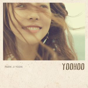 朴志胤的專輯Yoo Hoo