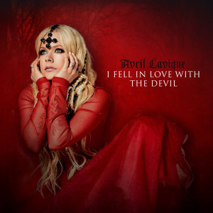 Avril Lavigne的專輯I Fell In Love With the Devil (Radio Edit)