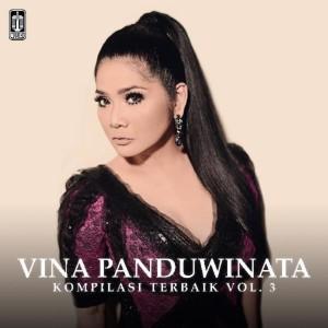 Kompilasi terbaik Vina Panduwinata Vol 3 dari Vina Panduwinata