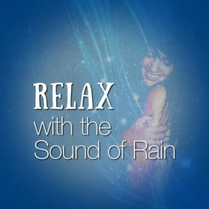Relax with the Sound of Rain