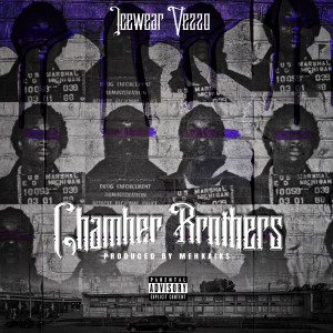 Album Chamber Brothers (Explicit) from Icewear Vezzo