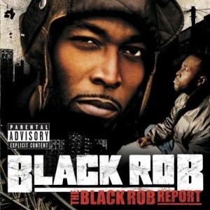 Album The Black Rob Report  (U.S. Version) from Black Rob