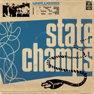 State Champs的專輯Unplugged