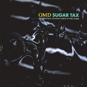 Sugar Tax 1991 Orchestral Manoeuvres In The Dark