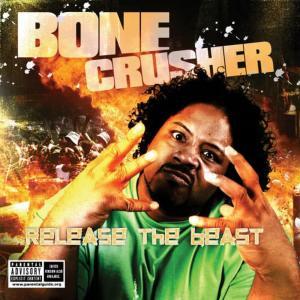 Bone Crusher的專輯Bone Crusher