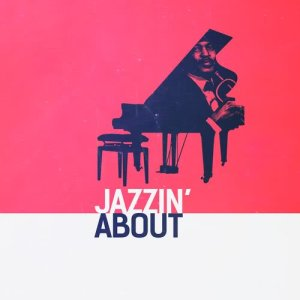 Album Jazzin' About from Easy Listening