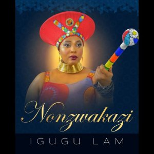 Album Igugu Lam from Nonzwakazi