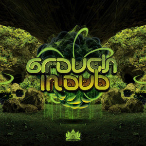 Album Grouch in Dub from Grouch in Dub