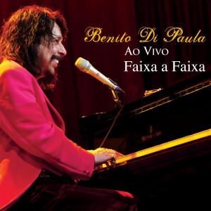 Faixa A Faixa: Benito Di Paula Ao Vivo 2009 BENITO DI PAULA