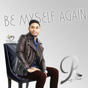 Be MySelf Again dari Rayen Pono