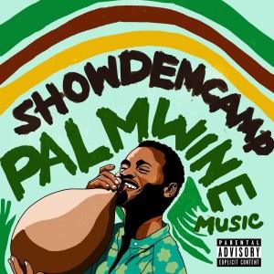 Album Palmwine Music from Show Dem Camp