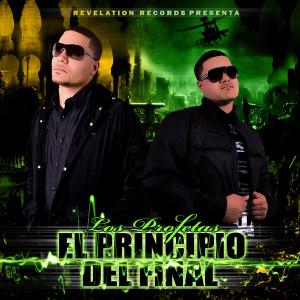 Los Profetas的專輯El Principio Del Final