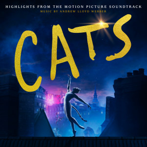 Andrew Lloyd Webber的專輯Cats: Highlights From The Motion Picture Soundtrack