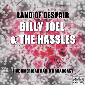 Album Land Of Despair (Live) from Billy Joel