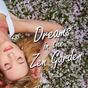 Sleep Baby Sleep的專輯Dreams in the Zen Garden