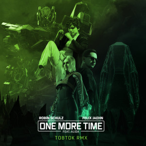 Listen to One More Time (feat. Alida) (Tobtok Remix) song with lyrics from Robin Schulz