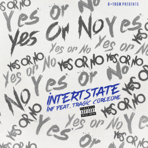 Album Yes Or No from Interstate Inf