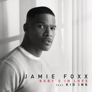 Jamie Foxx的專輯Baby's In Love