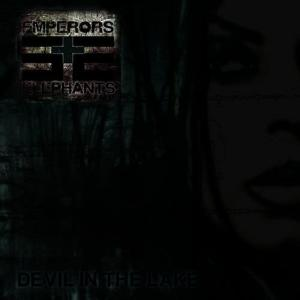 Album Devil in the Lake from Emperors And Elephants