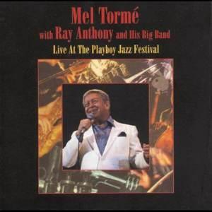 Mel Tormé的專輯Live At The Playboy Jazz Festival