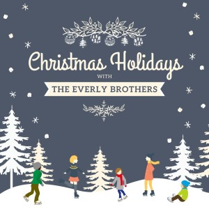 Album Christmas Holidays with the Everly Brothers from The Everly Brothers