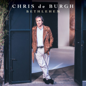 Chris De Burgh的專輯Bethlehem