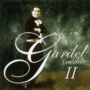 Carlos Gardel的專輯Gardel Ineditos, Vol.2
