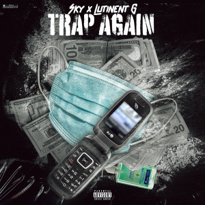 Album Trap Again (Explicit) from Lutinent G