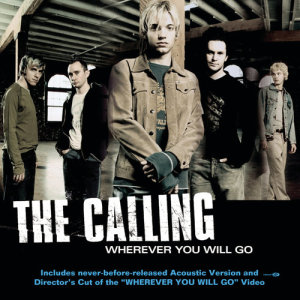 The Calling的專輯Wherever You Will Go