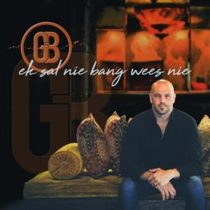 Album Ek Sal Nie Bang Wees Nie from Gert Bos