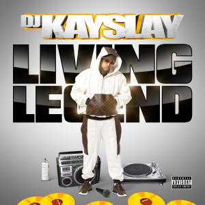 Album Living Legend from DJ Kay Slay