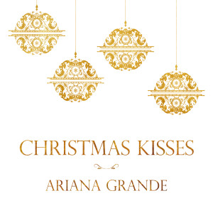 Christmas Kisses 2013 Ariana Grande