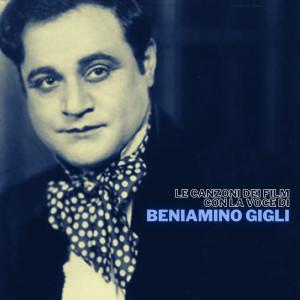 Album Le canzoni dei film con la voce di Beniamino Gigli from Beniamino Gigli