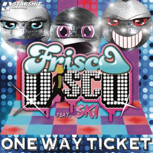 Album One Way Ticket from Frisco Disco