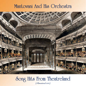 Album Song Hits From Theatreland (Remastered 2021) from Mantovani and His Orchestra