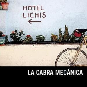 Album Hotel Lichis from La Cabra Mecanica