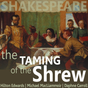 Album The Taming of the Shrew from Hilton Edwards
