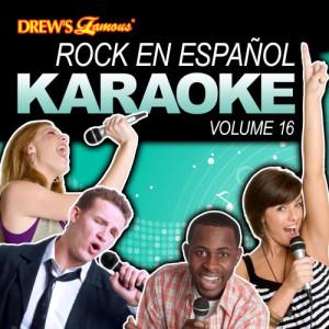 The Hit Crew的專輯Rock En Español Karaoke, Vol. 16
