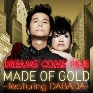 DREAMS COME TRUE的專輯MADE OF GOLD
