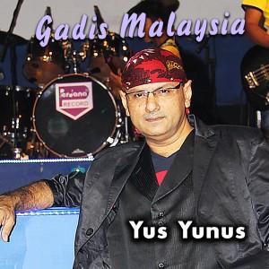 Listen to Gadis Malaysia song with lyrics from Yus Yunus